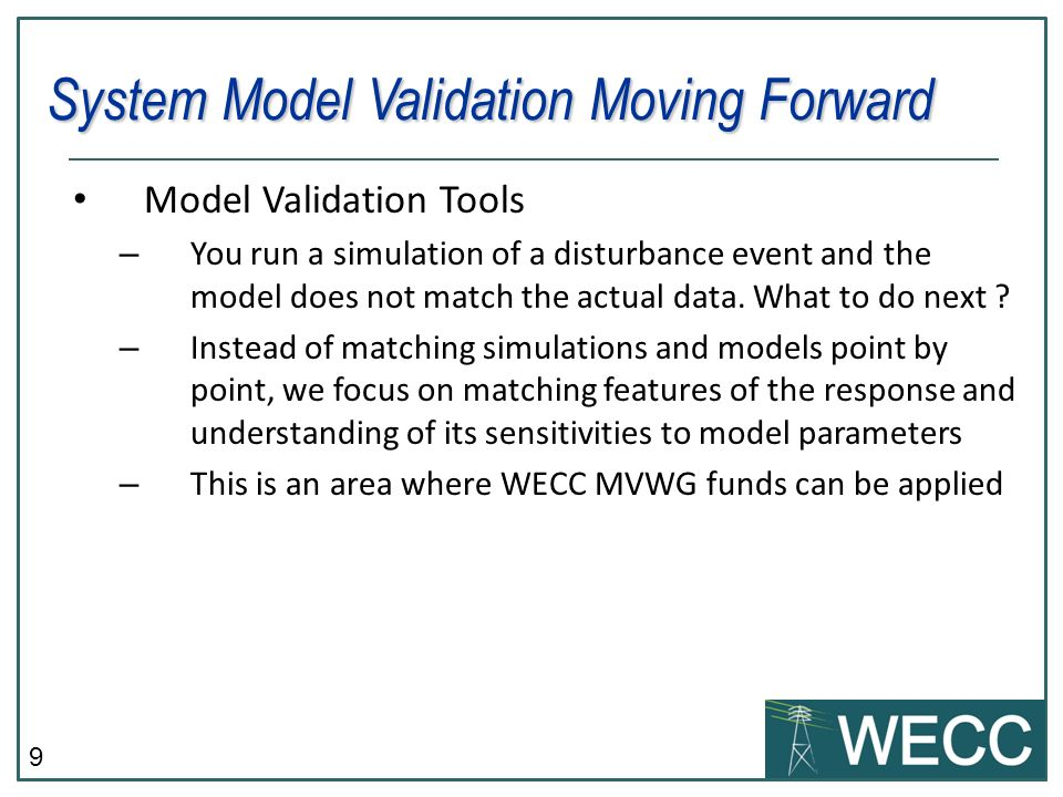 System Model Validation Moving Forward