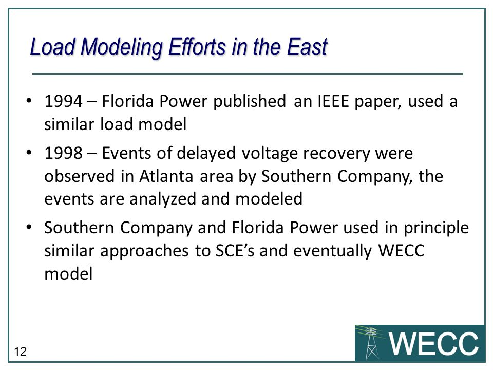 Load Modeling Efforts in the East