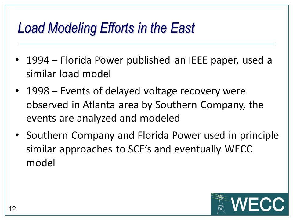 Load Modeling Efforts in the East