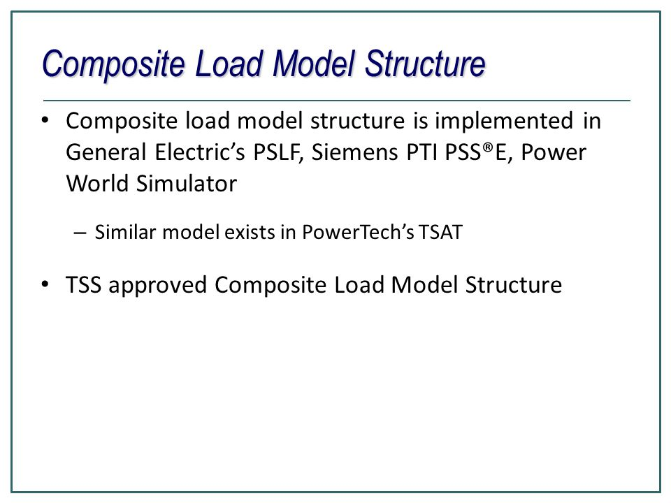 Composite Load Model Structure