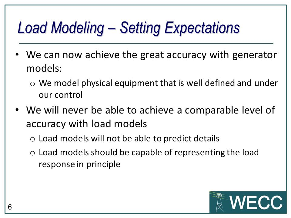 Load Modeling – Setting Expectations