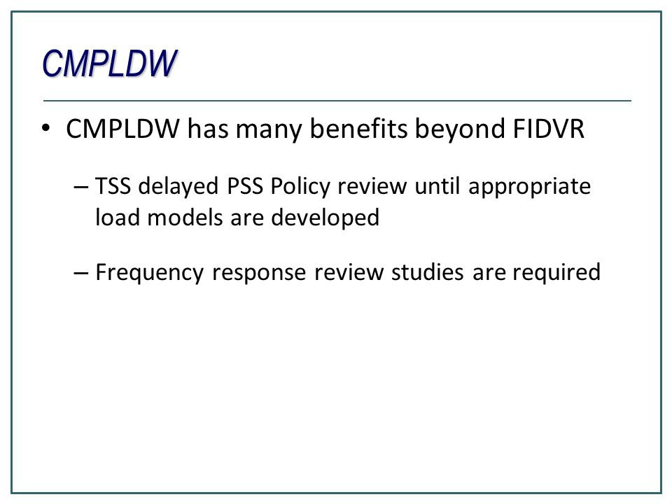 CMPLDW CMPLDW has many benefits beyond FIDVR