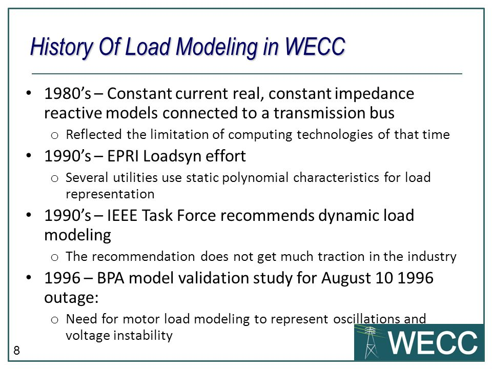 History Of Load Modeling in WECC