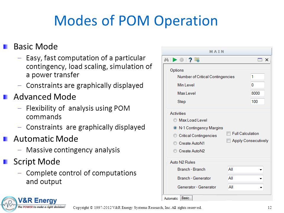 Modes of POM Operation Basic Mode Advanced Mode Automatic Mode