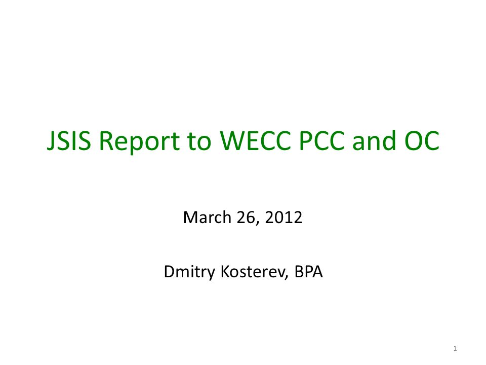 JSIS Report to WECC PCC and OC