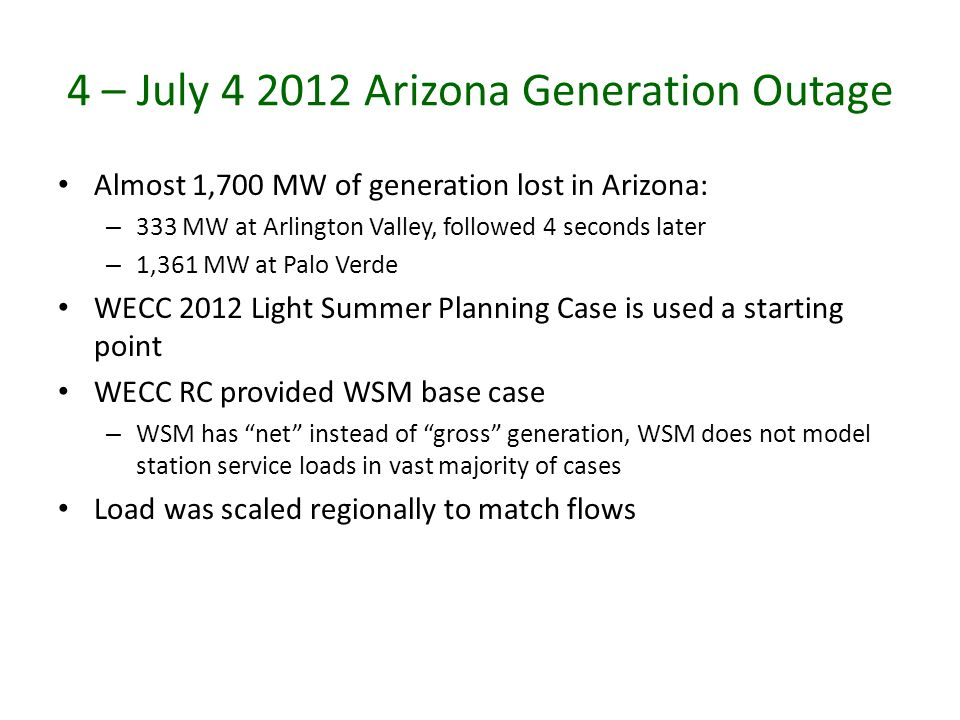 4 – July 4 2012 Arizona Generation Outage