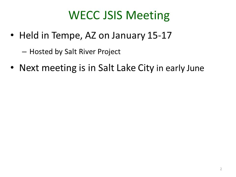 WECC JSIS Meeting Held in Tempe, AZ on January 15-17