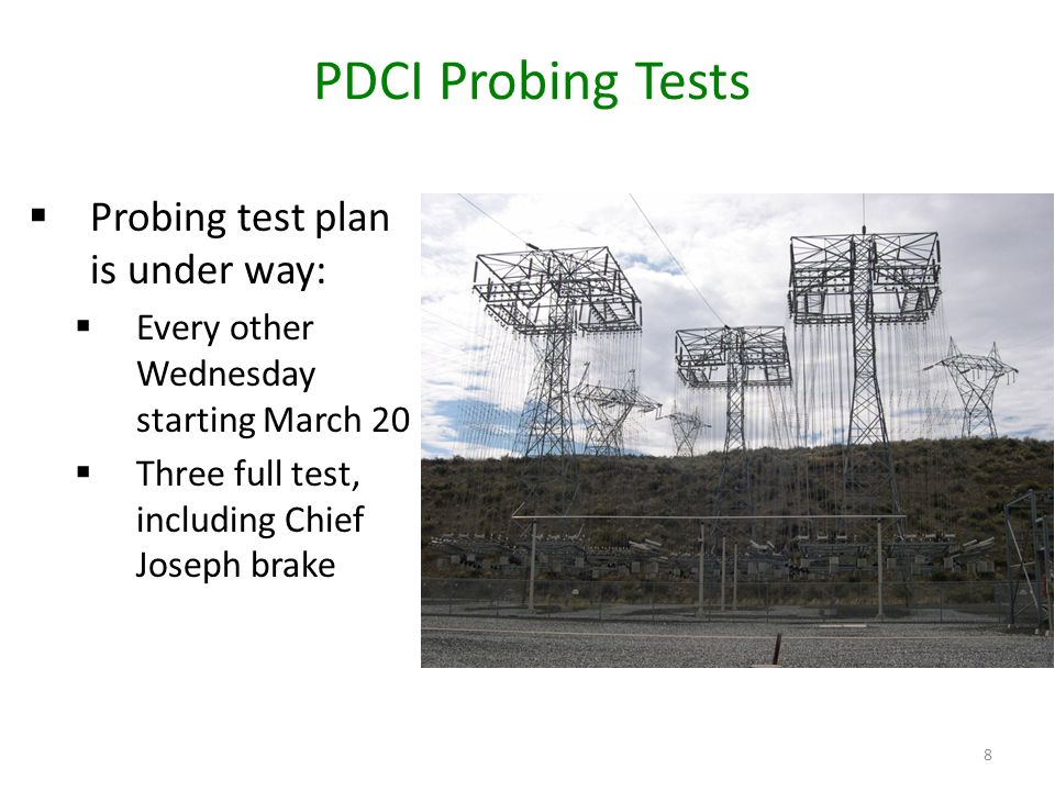 PDCI Probing Tests Probing test plan is under way:
