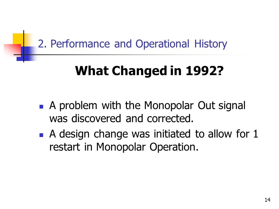 2. Performance and Operational History