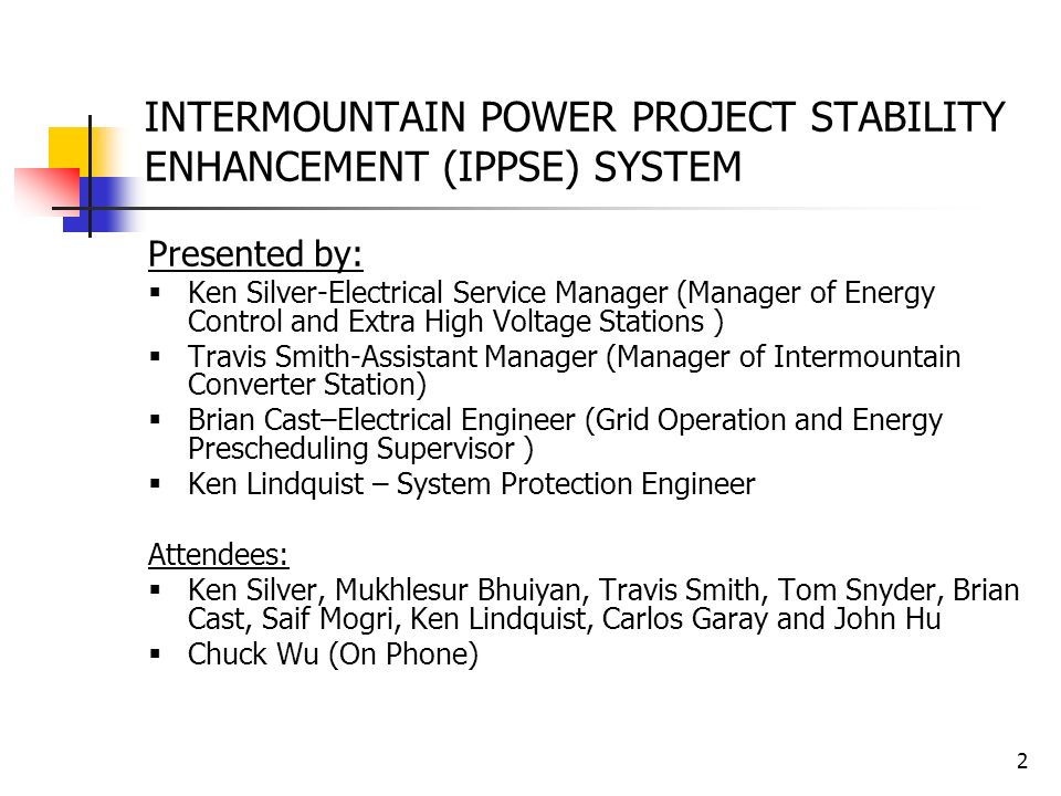 INTERMOUNTAIN POWER PROJECT STABILITY ENHANCEMENT (IPPSE) SYSTEM