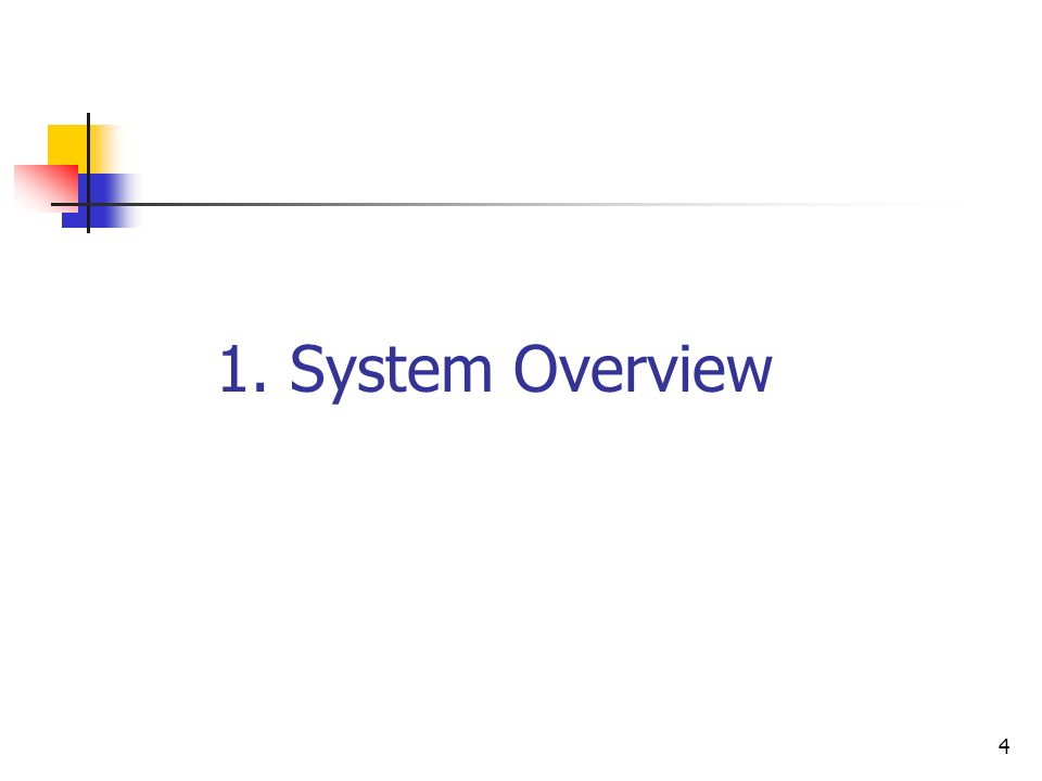 1. System Overview