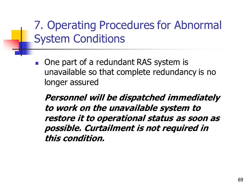 7. Operating Procedures for Abnormal System Conditions