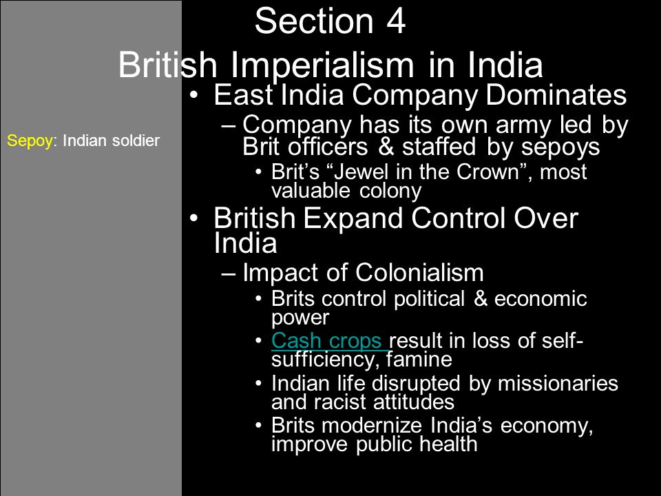 imperialism and its impact of on india Full answer european imperialism imperialism happens when one country uses its resources to extend political or economic control over another country or.