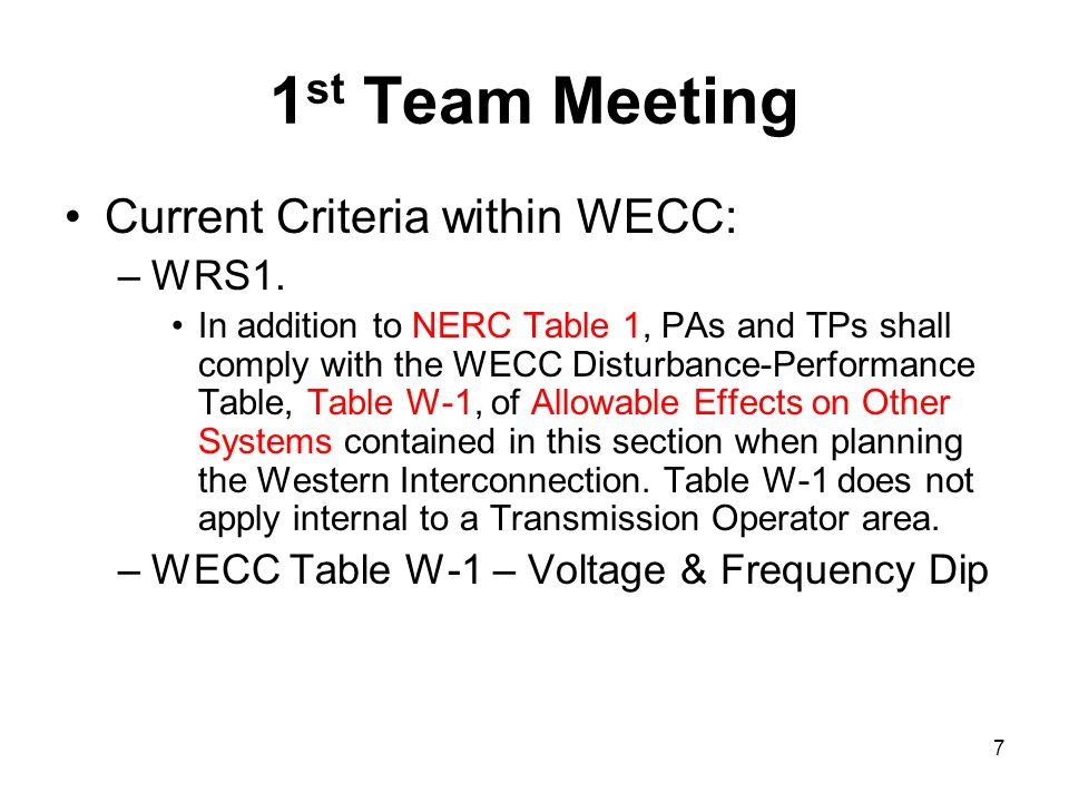 1st Team Meeting Current Criteria within WECC: WRS1.