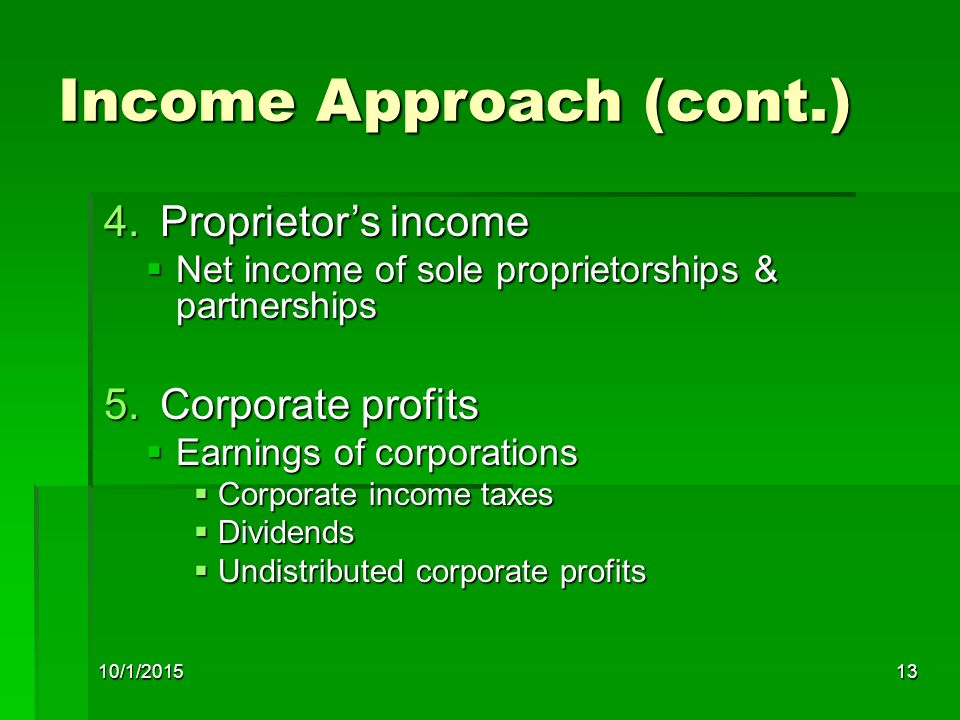 Income Approach (cont.)