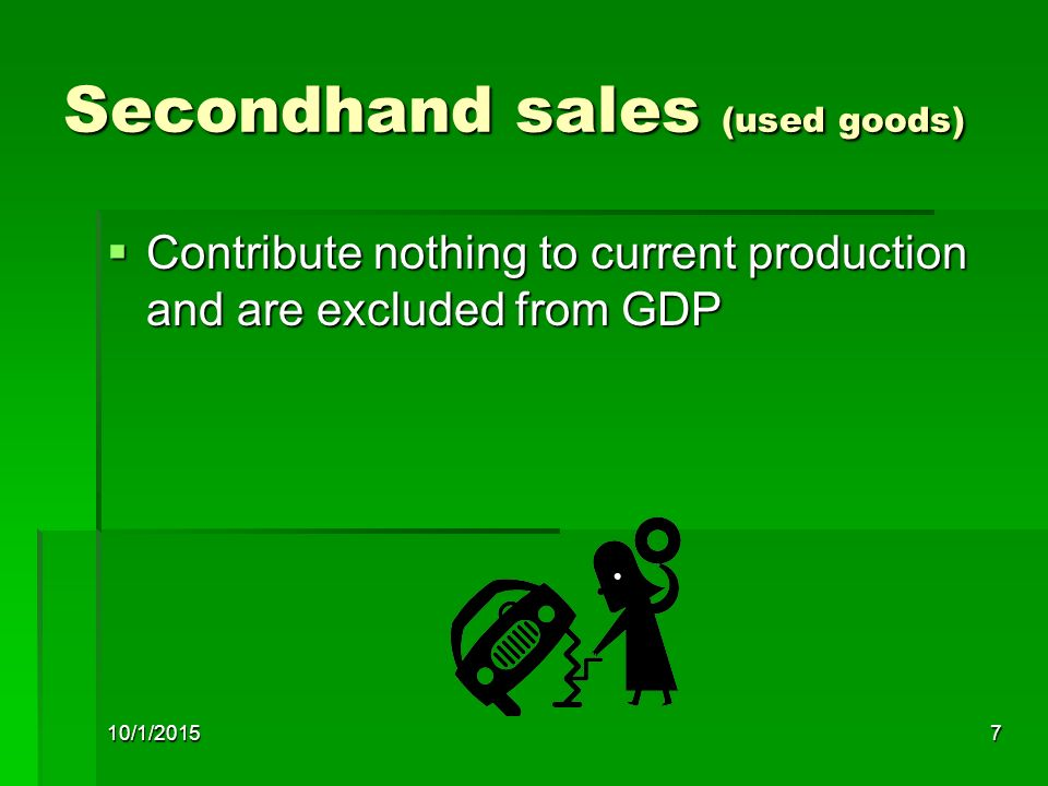 Secondhand sales (used goods)