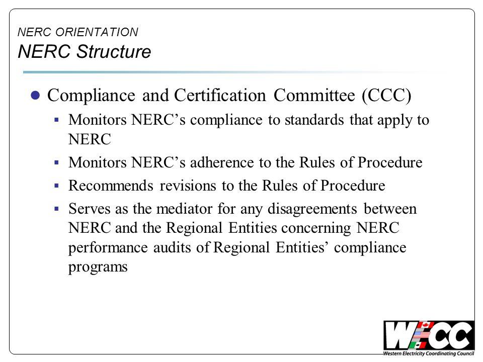 NERC ORIENTATION NERC Structure