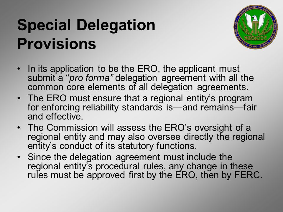 Special Delegation Provisions
