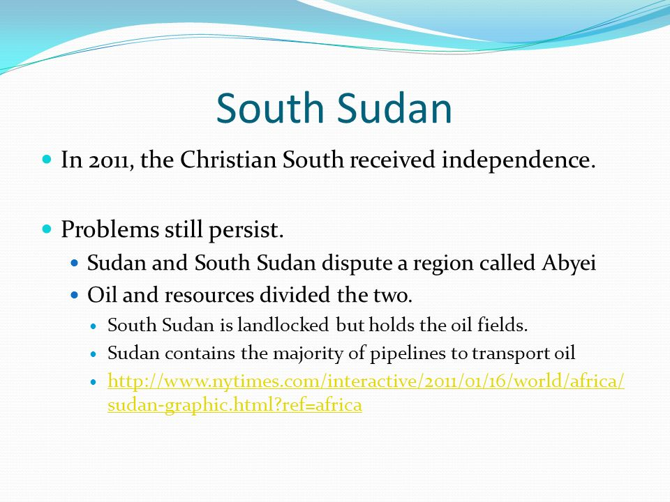 South Sudan In 2011, the Christian South received independence.