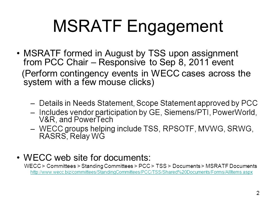 MSRATF Engagement MSRATF formed in August by TSS upon assignment from PCC Chair – Responsive to Sep 8, 2011 event.