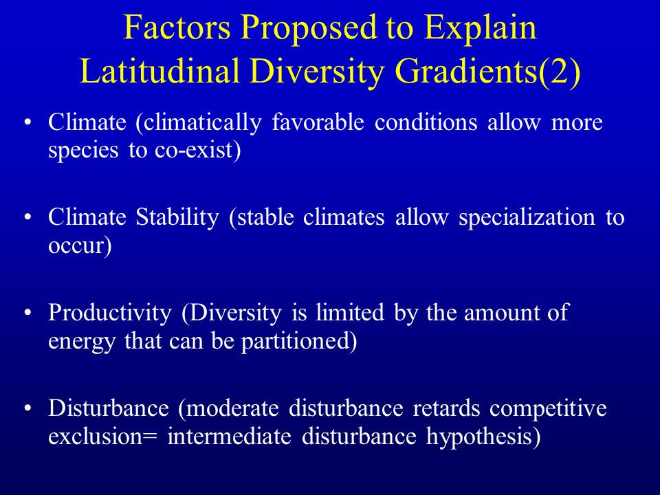 Factors Proposed to Explain Latitudinal Diversity Gradients(2)