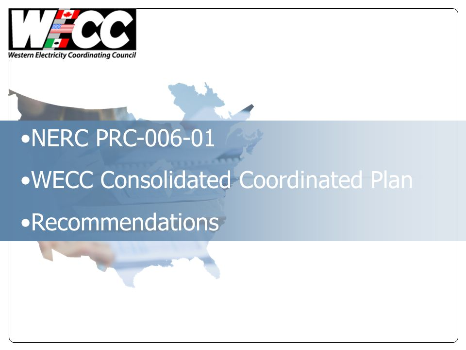 NERC PRC-006-01 WECC Consolidated Coordinated Plan Recommendations