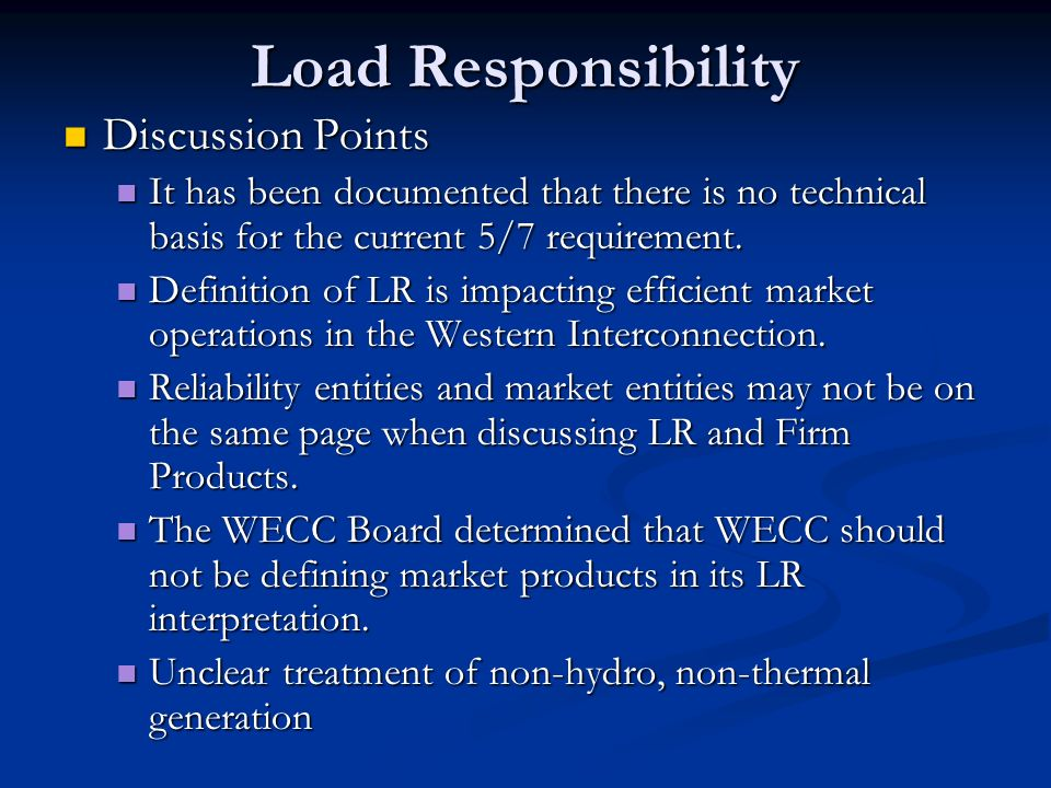 Load Responsibility Discussion Points
