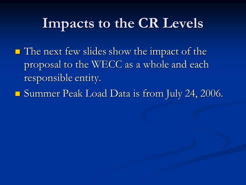 Impacts to the CR Levels
