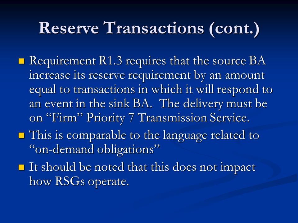 Reserve Transactions (cont.)
