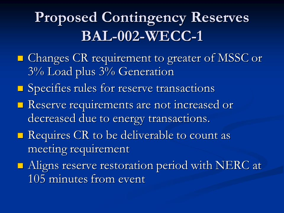 Proposed Contingency Reserves BAL-002-WECC-1