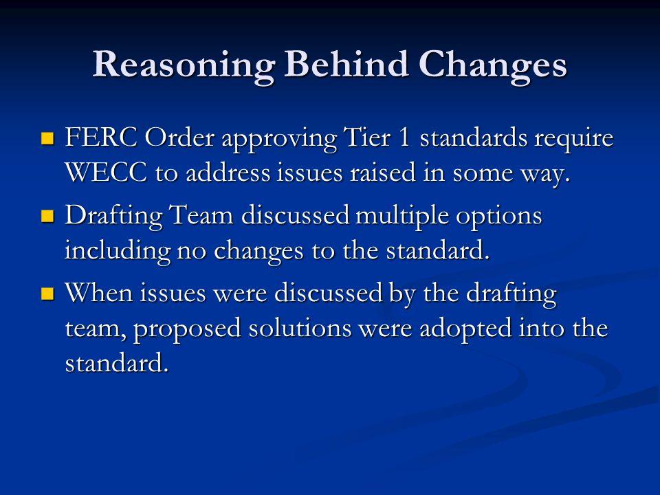 Reasoning Behind Changes