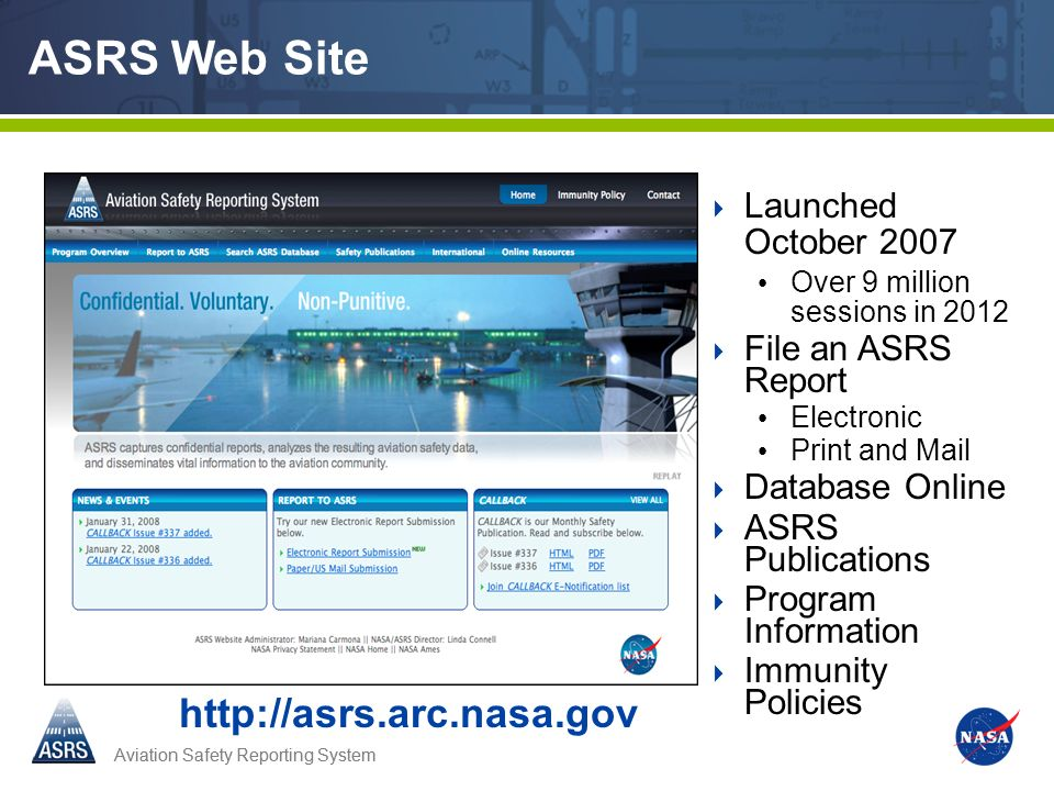 ASRS Web Site http://asrs.arc.nasa.gov Launched October 2007