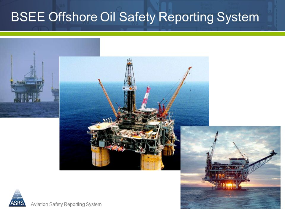 BSEE Offshore Oil Safety Reporting System