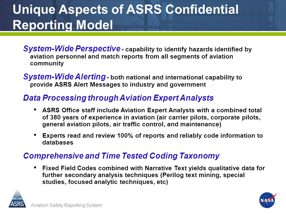 Unique Aspects of ASRS Confidential Reporting Model