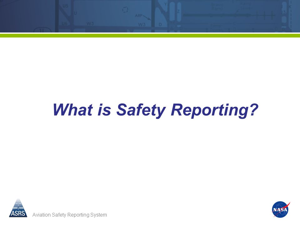 What is Safety Reporting