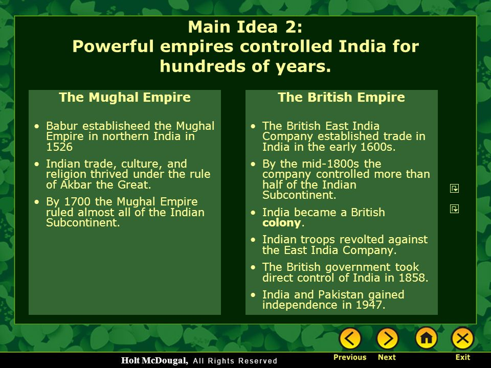 Main Idea 2: Powerful empires controlled India for hundreds of years.