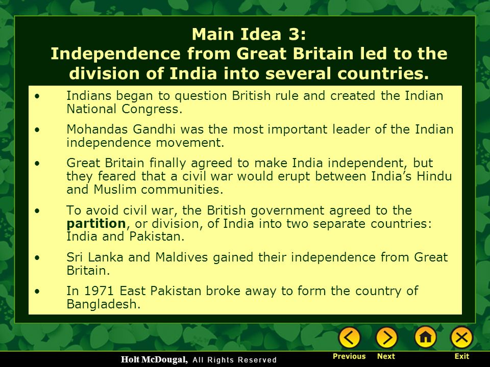 Main Idea 3: Independence from Great Britain led to the division of India into several countries.