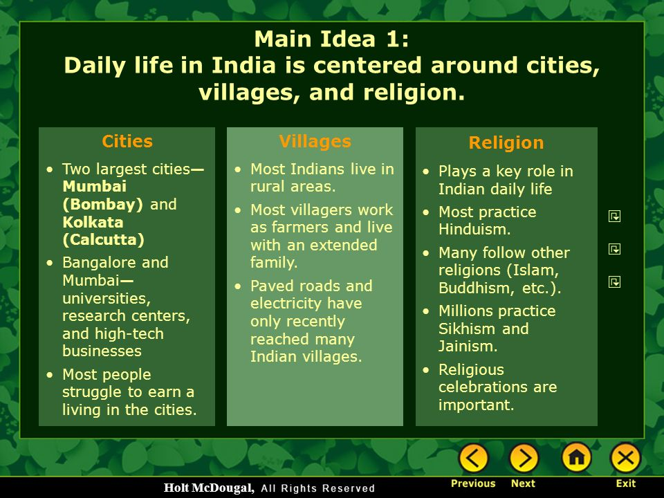 Main Idea 1: Daily life in India is centered around cities, villages, and religion.
