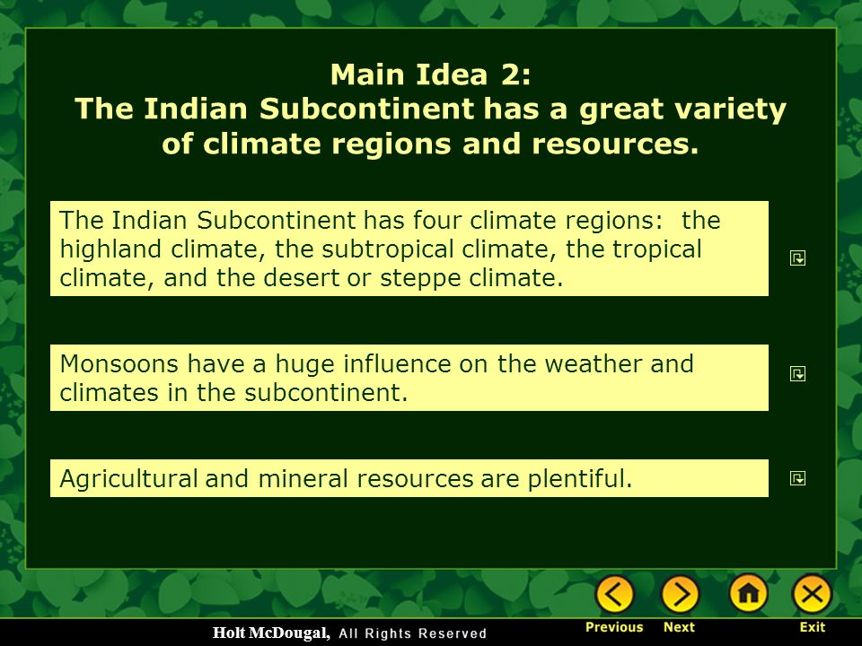 Main Idea 2: The Indian Subcontinent has a great variety of climate regions and resources.