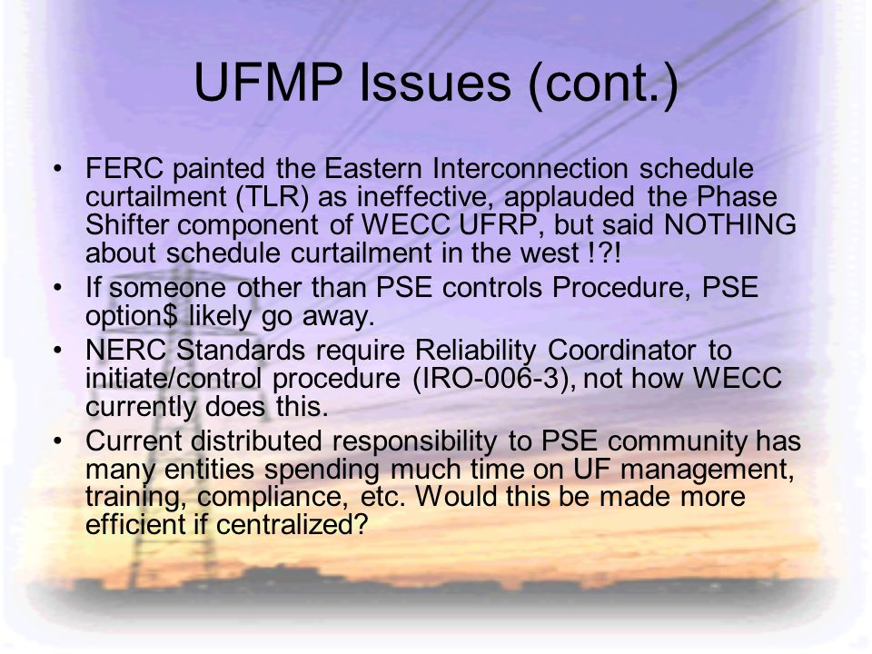 UFMP Issues (cont.)