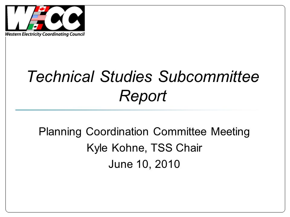 Technical Studies Subcommittee Report