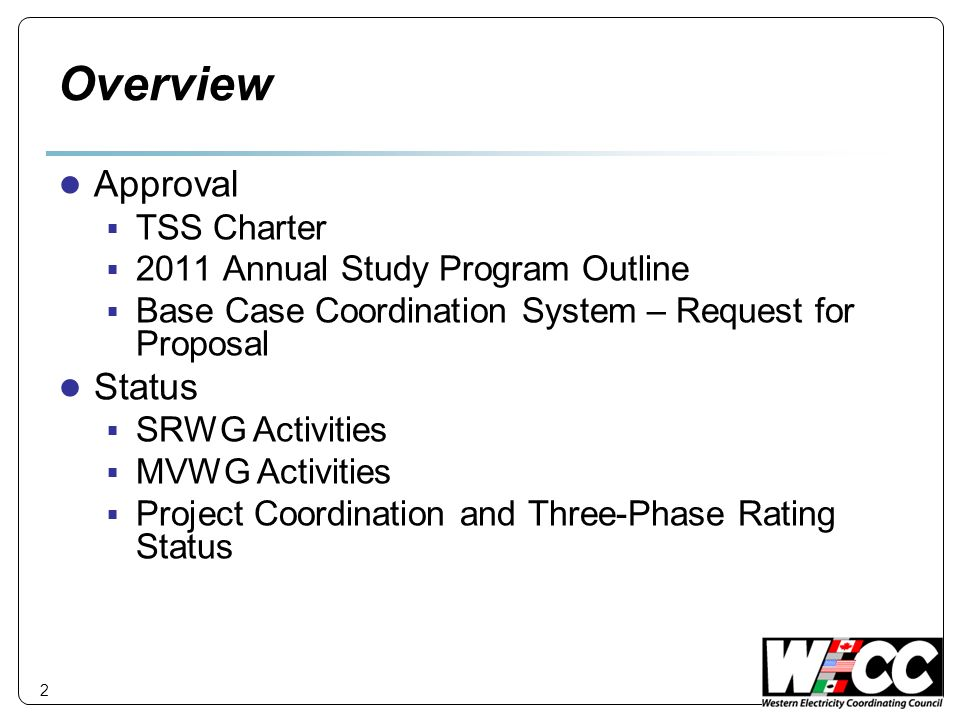 Overview Approval Status TSS Charter 2011 Annual Study Program Outline