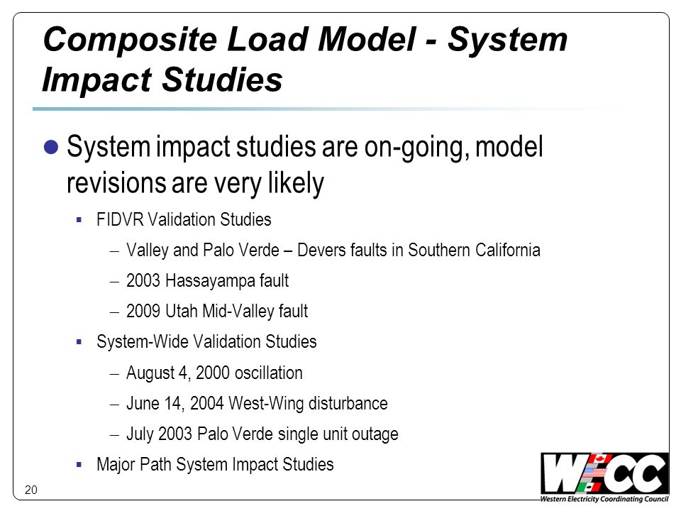 Composite Load Model - System Impact Studies