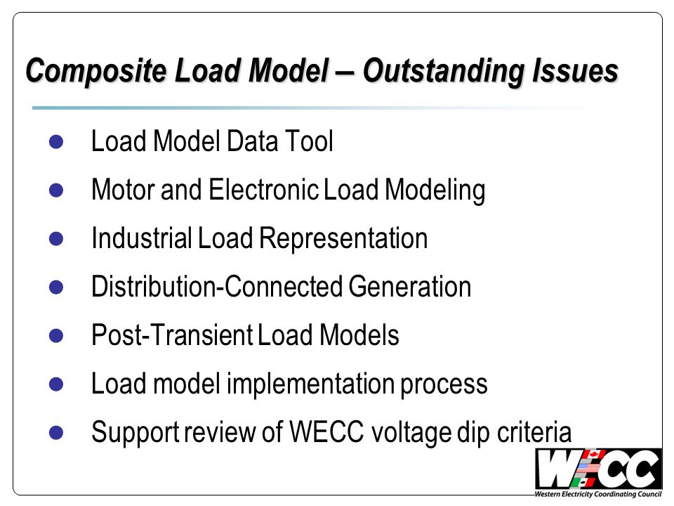 Composite Load Model – Outstanding Issues