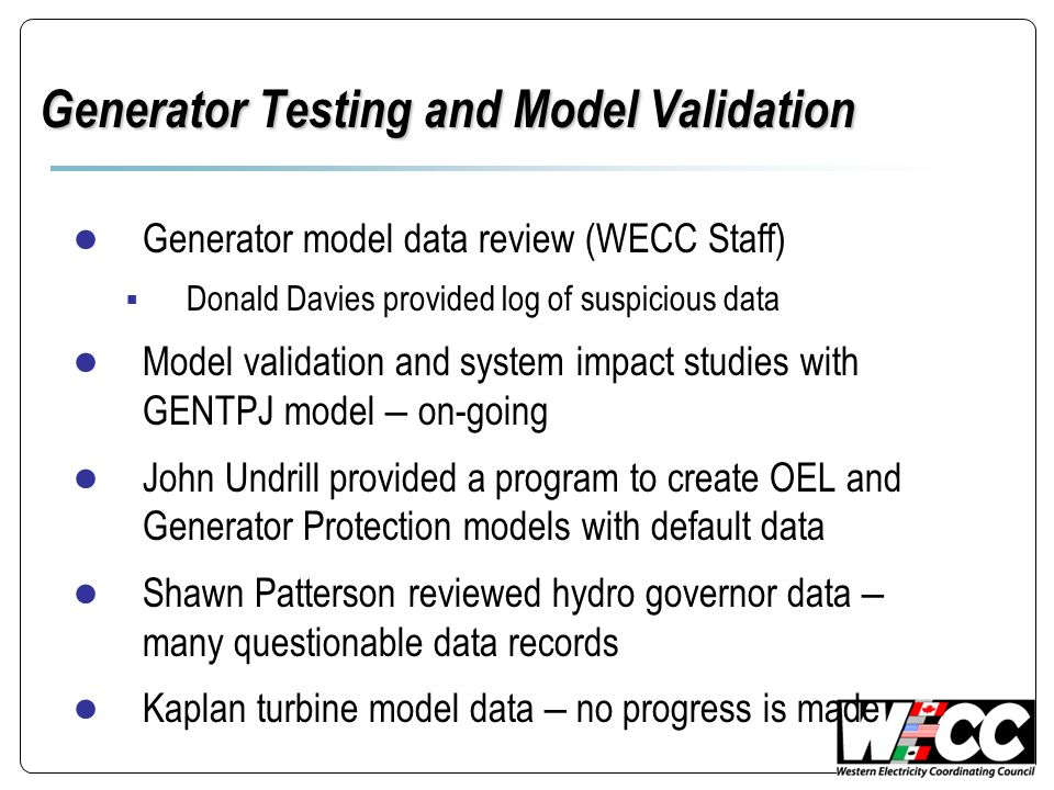 Generator Testing and Model Validation