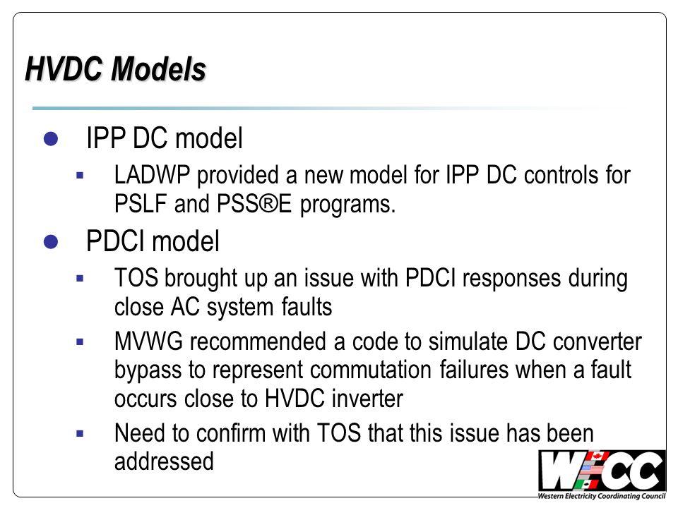 HVDC Models IPP DC model PDCI model