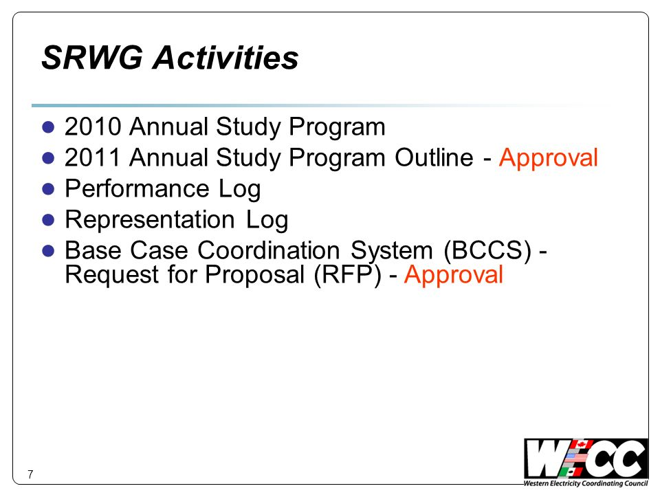 SRWG Activities 2010 Annual Study Program