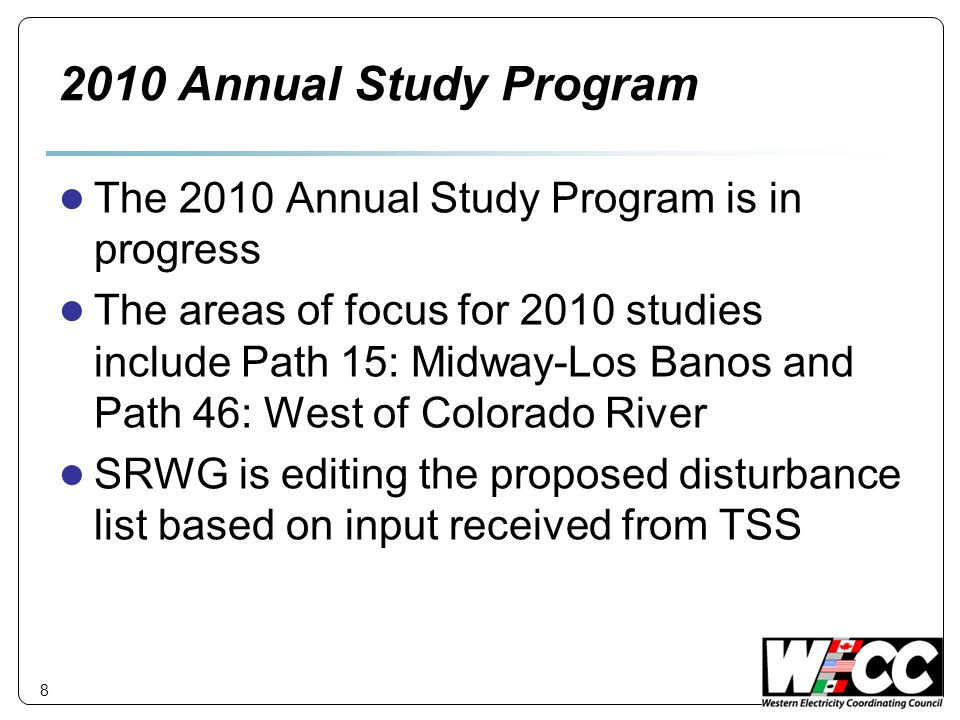 2010 Annual Study Program The 2010 Annual Study Program is in progress