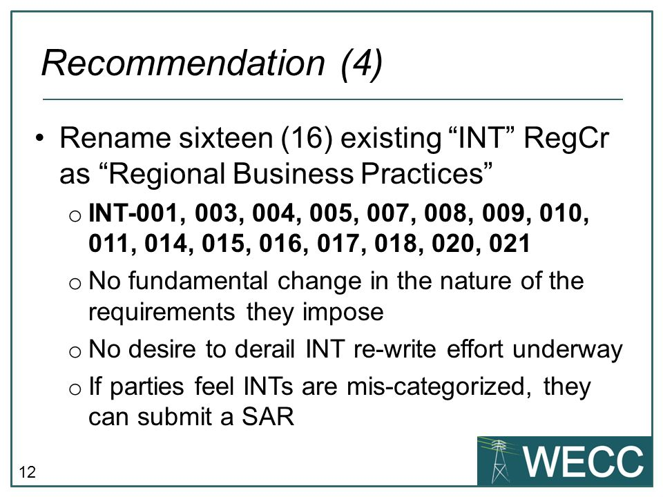 Recommendation (4) Rename sixteen (16) existing INT RegCr as Regional Business Practices
