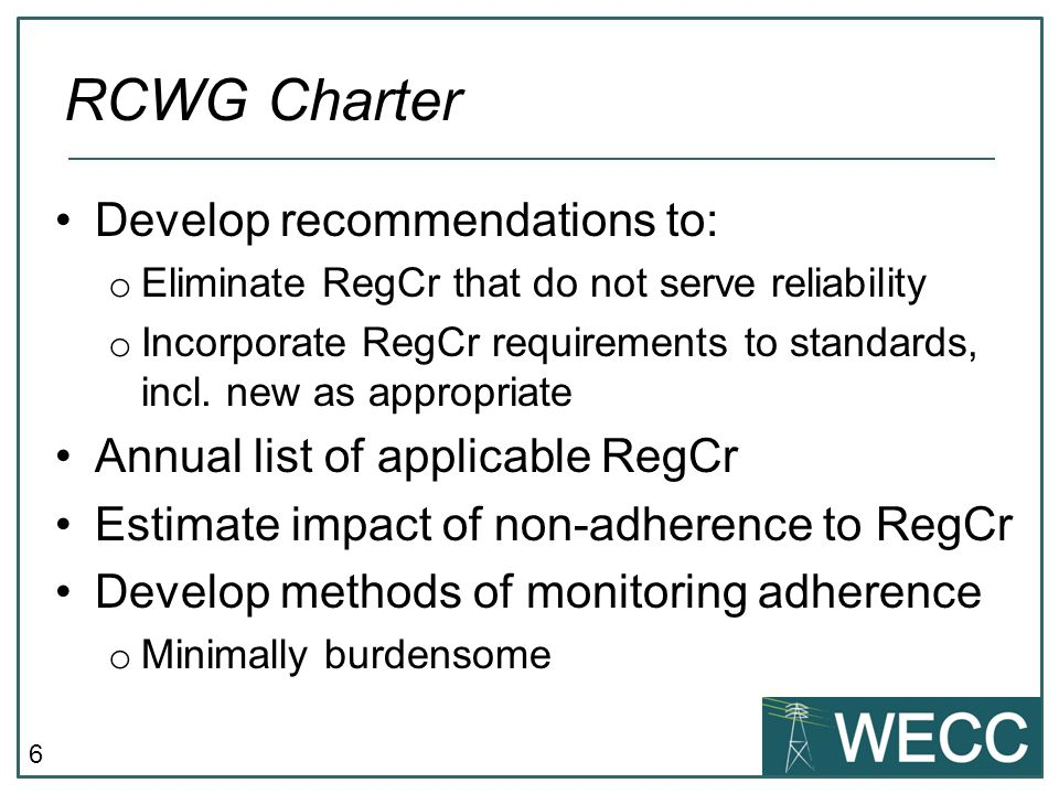 RCWG Charter Develop recommendations to: